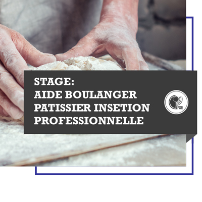 Stage : aide boulanger-pâtissier - insertion professionnelle